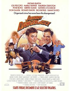 80's movie posters   Johnny Dangerously   80's Movie Posters/Cover Art