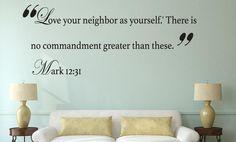 Mark 12:31 Bible Verse Wall Decal