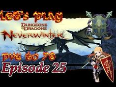 Goodbye ebon downs! - Neverwinter Xbox one paladin PvE to 70 episode 25