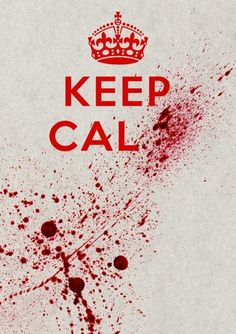 Keep Cal #poster #keepcalmandcarryon