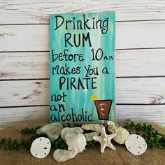 Pirate Sign Drinking Sign Rum Sign Porch Sign Patio Sign
