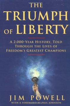 The Triumph of Liberty: A 2,000 Year History Told Through the Lives of Freedom's Greatest Champions by James Powell,http://www.amazon.com/dp/068485967X/ref=cm_sw_r_pi_dp_cYV7sb17TAJQS6XC