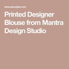 Printed Designer Blouse from Mantra Design Studio