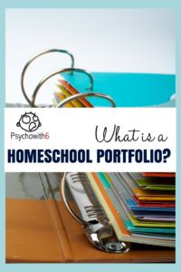 What is a Homeschool Portfolio and Why Would I Need One?