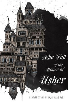 """""""The Fall of the House of Usher"""" by Edgar Allen Poe"""