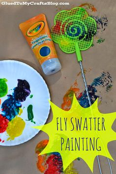 Fly Swatter Painting {Kid Craft} Hahaha... Morgan n I would have so much fun with this one.