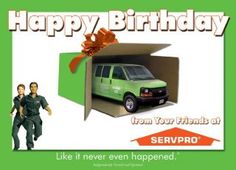 Happy Birthday from your friends at SERVPRO