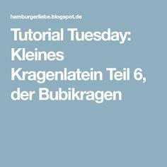 Tutorial Tuesday: Kleines Kragenlatein Teil 6, der Bubikragen