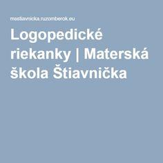 Logopedické riekanky | Materská škola Štiavnička