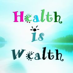 Meaning And Essay On Health Is Wealth Quote  Short Essays On  Health Is Wealth  Health Is Wealththe Health And Fitness Portal The Most