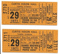 James Brown Concert Ticket Set Number Sequence, Piece Of Music, Power To The People, James Brown, Concert Tickets, The Fool, The Originals