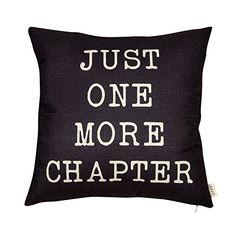 Fjfz Just One More Chapter Motivational Sign Cotton Linen... https://www.amazon.com/dp/B06Y5WLC41/ref=cm_sw_r_pi_awdb_x_LPGKzbTGKWHM0