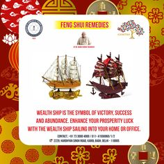 Feng Shui Remedies Feng Shui Wealth Ships are used to grow and multiply the inflow of wealth by sailing it into a home or business. They are usually filled with coins, gold and precious gemstones.