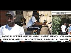 Pogba will NOT have Man United medical until official agreement is struc. Uk Football, Football Players, Transfer News, Man United, World Records, Medical, The Unit, Baseball Cards, Youtube