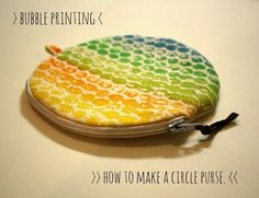 Tutorial: Circle zippered coin purse (with cool bubble wrap printing fabric!!!)