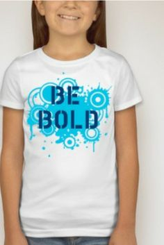 Be Bold. Be You!