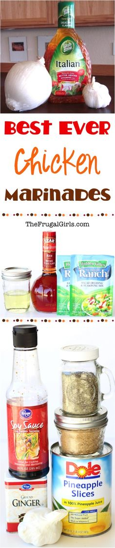 Best Ever Chicken Marinades from TheFrugalGirls.com