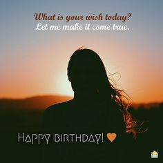 What is your wish today? Let me make it come true. Happy birthday, my sweet! Cute Birthday Wishes, Birthday Wishes For Girlfriend, Birthday Wishes Quotes, Happy Birthday Messages, Birthday Love, Birthday Cards, Funny Birthday, You Are My Favorite, Wish Quotes