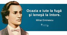 Citat Mihai Eminescu Spiritual Quotes, Good People, Good To Know, Spirituality, Hair Beauty, Thoughts, Motivation, Funny, Life