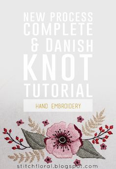 New process complete and Danish knot tutorial  #handembroidery #needlework #needlepainting
