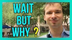 Wait but Why, un blog GÉNIAL qui va changer votre vie :) : https://www.youtube.com/watch?v=5nInKdBE0y4 :) #Blog #Blogueur #Blogging #Changer #Vie #Wait #But #Why