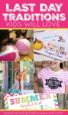 The Last Day of School Traditions that all kids will love. http://www.reasonstoskipthehousework.com/last-day-of-school-traditions/