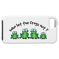 An iPhone 5 Case for frog lovers everywhere. 'Who Let The Frogs Out' is a fun parody of a well known song. Featuring a cute cartoon family of four frogs - mom and dad, and of course the kids.