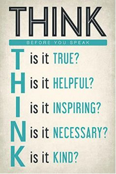 Think Before You Speak, motivational classroom poster ~ Inspirational, Motivation, Quote, Positive Quote, Manifest, Goals, Gratitude #motivation #inspirational #quote #gratitude