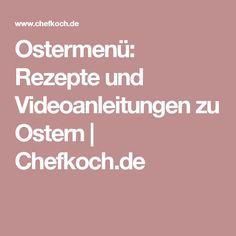 Ostermenü: Rezepte und Videoanleitungen zu Ostern | Chefkoch.de