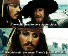 It's not the world that has become smaller, only the things in it.