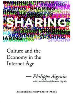 conversazione con Philippe Aigrain_Sharing. Culture and Economy in the Internet Age [DOPPIOZERO]
