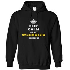 Keep Calm and Let WECHSLER Handle It - #gift #gift for teens. BUY-TODAY  => https://www.sunfrog.com/Christmas/Keep-Calm-and-Let-WECHSLER-Handle-It-rrnbf-Black-Hoodie.html?id=60505