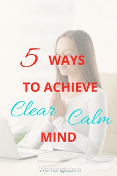 How to Stay Calm In Every Day Life