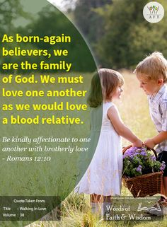 As born-again believers, we are the family of God. We must love one another as we would love a blood relative. Be kindly affectionate to one another with brotherly love - Romans 12:10 Read our blog to know more: [Click on the image] #revsam #love #family