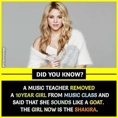Wow tht music teacher is garbage how dare she removed shakira shakira is da best i luv her voice Wierd Facts, Wow Facts, Intresting Facts, Real Facts, Wtf Fun Facts, True Facts, Funny Facts, Random Facts, Some Amazing Facts