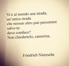 Mood Quotes, Life Quotes, Some Might Say, Motivational Quotes, Inspirational Quotes, For You Song, Italian Quotes, Friedrich Nietzsche, Thought Provoking
