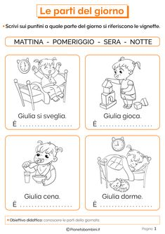Le Parti del Giorno: Schede Didattiche per la Scuola Primaria | PianetaBambini.it Italian Language, Educational Programs, Learning Italian, School Fun, Special Education, Preschool Activities, Kids And Parenting, Books To Read, Kindergarten