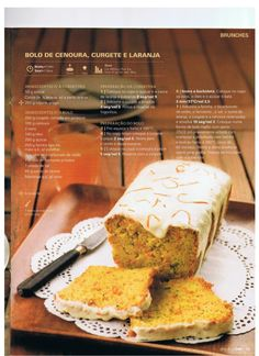 Revista bimby pt-s02-0029 - abril 2013 Sweet Recipes, Cake Recipes, Vegan Recipes, Bolos Light, Portuguese Recipes, Sweet Cakes, Sweet And Salty, What To Cook, Family Meals