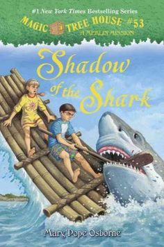 Shadow of the shark by Mary Pope Osborne, illustrated by Sal Murdocca July 2015