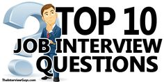 """Here's our top 10 job interview questions for 2017 and exactly how to answer them. We've also included handy """"Do's"""" and """"Don't s"""" for each question..."""
