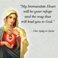 My Immaculate Heart will be your refuge and the way that will lead you to God.   #DaughtersofMaryPress #DaughtersofMary