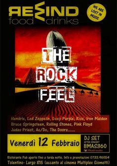 The ROCK FEEL (Hendrix,Led Zeppelin,Deep Purple,Kiss,Iron Maide etc) e Dj Set Bmas360 vi attendono al Rewind venerdi 12 febbraio a partire dalle ore 23.Ingresso libero. Per informazioni e prenotazioni cena 0733/961154