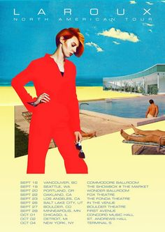 """The electronic pop artist, La Roux, has announced a North American tour. She will be supporting her upcoming album, """"Trouble In Paradise. Fonda Theater, Theatre, Salt Lake City Ut, Tour Posters, Minneapolis, Vancouver, Tours, Dance, Album"""