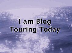 I am blog touring today - please join the party!
