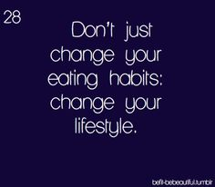 Change your lifestyle
