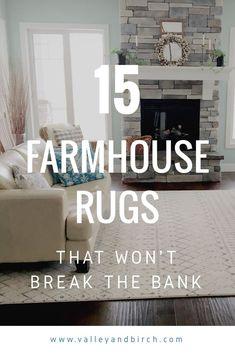 15 Farmhouse Rugs - That Won't Break the Bank www. in living room farmhouse 15 Farmhouse Rugs – That Won't Break the Bank Farmhouse Style Rugs, Farmhouse Area Rugs, Rustic Farmhouse, Farmhouse Plans, French Farmhouse, Nashville, Art Deco, Farmhouse Remodel, Houses
