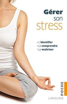 gerer son stress: Gérer son stress de Olga Gregson et Terry Looker http://www.amazon.fr/gp/product/2035879655/ref=as_li_tl?ie=UTF8&camp=1642&creative=19458&creativeASIN=2035879655&linkCode=as2&tag=wwwcommentpos-21