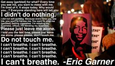 A Reminder Of How Heart-Wrenching Eric Garners Last Words Were (AUDIO)