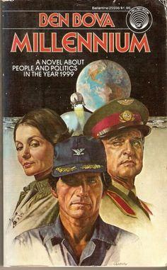 Publication: Millennium Authors: Ben Bova Year: 1977-04-00 ISBN: 0-345-25556-9 [978-0-345-25556-3] Publisher: Del Rey / Ballantine  Cover: Joseph Csatari