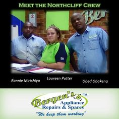 Meet the Northcliff Crew  #wekeepthemworking #bergensappliances #appliancerepairs #dishwashers #stoves #washingmachines #tumbledriers #vacuumcleaner #wefixappliances #southafrica #bergensnorthcliff  Follow us on Instagram and Pinterest Contact: 066 474 5500 Email:  northcliff@bergens.co.za